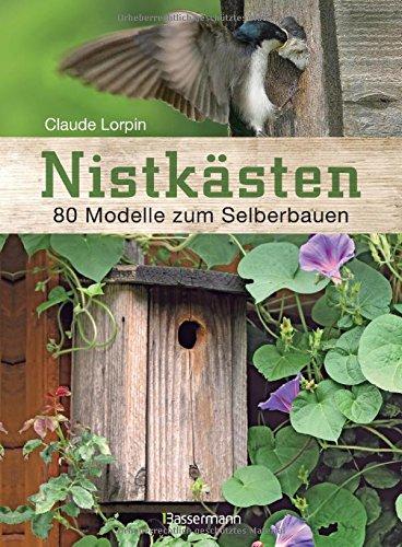 Nistkasten bauen Buch 80 Modelle